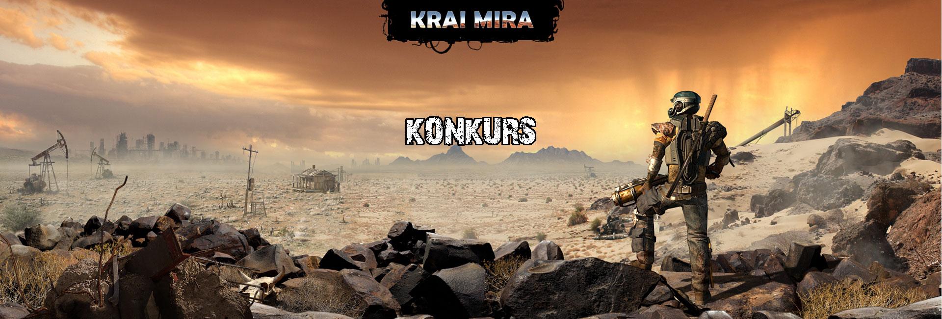 Krai MiraKrai Mira - konkurs